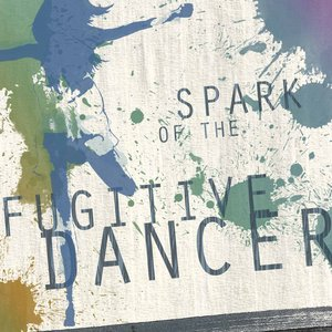 Immagine per 'Spark of the Fugitive Dancer'