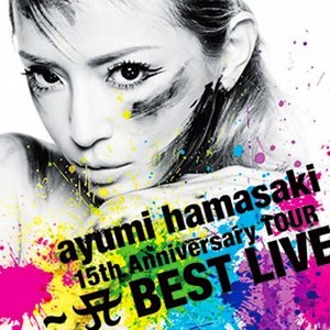 Image for '15th Anniversary Tour ~A BEST LIVE~'
