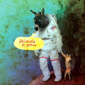 Image for 'Animals In Space'
