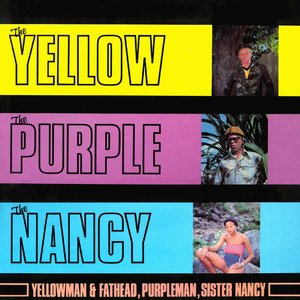 Image for 'The Yellow The Purple And The Nancy'