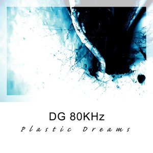 Image for 'Plastic Dreams'