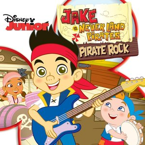 Image for 'Jake and the Never Land Pirates: Pirate Rock (Original Motion Picture Soundtrack)'