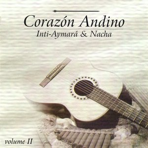 Image for 'Brazil Inti-Aymara and Nacha: Corazon Andino, Vol. 2'