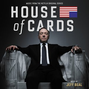 Image pour 'House of Cards (Music From the Netflix Original Series)'