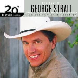 Image for '20th Century Masters: The Millennium Collection: Best Of George Strait'