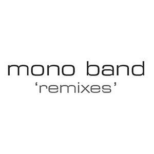 """""""Mono Band - Remixed""""的封面"""