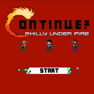 Immagine per 'Continue? Philly Under Fire'