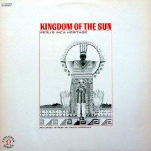 Image for 'Kingdom of the Sun: Peru's Inca Heritage'