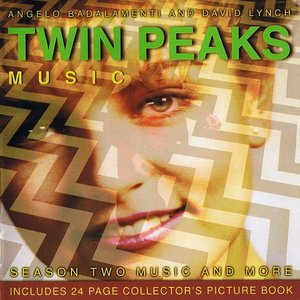 Image for 'Twin Peaks - Season Two Music and More'