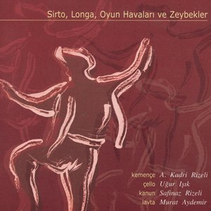 Image for 'Sirto Longa Oyun Havalari Zeybek'