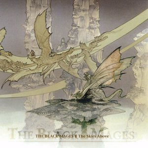 Image for 'The Black Mages II: The Skies Above'