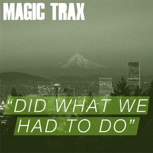 Bild für 'Did What We Had To Do'