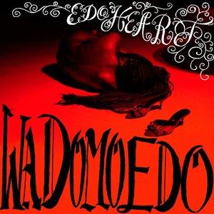 Image for 'Wa Domo Edo'
