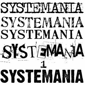 Image for 'SYSTEMANIA 1'