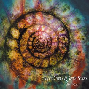 Image for 'Mystic Chords & Sacred Spaces'