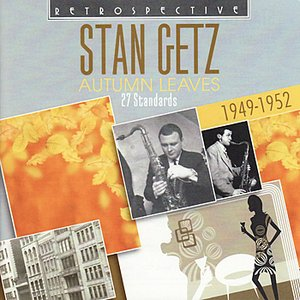 Image for 'Stan Getz. Autumn Leaves - 27 Standards'