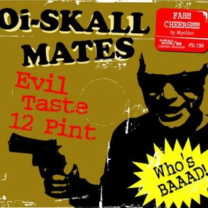 Image for 'Evil Taste 12 Pint'