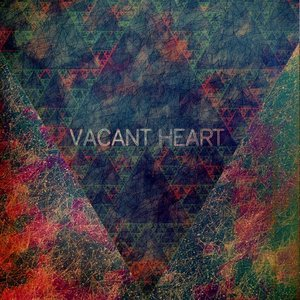 Image for 'Vacant Heart'