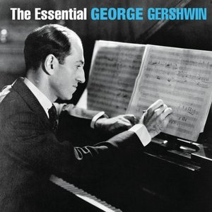 Image pour 'The Essential George Gershwin'