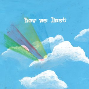 Image for 'How We Lost'
