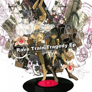 Image for 'Rave Train Tragedy - EP'