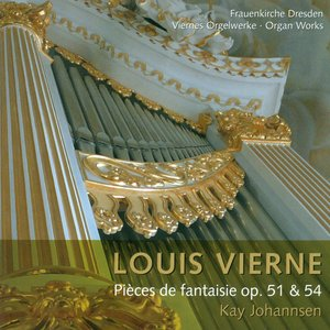 Immagine per 'Vierne, L.: Pieces De Fantaisie - Opp. 51, 54'