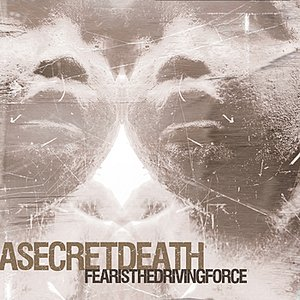 Image pour 'Fear Is the Driving Force'