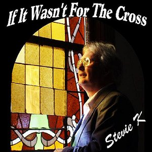 Image for 'If It Wasn't for the Cross'