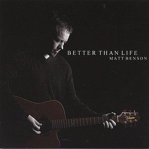 Immagine per 'Better Than Life'