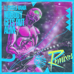 Image for 'Nobody Gets Out Alive Remixes'