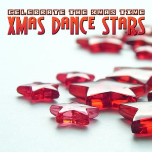 Image for 'Xmas Dance Stars - Celebrate The Xmas Time'