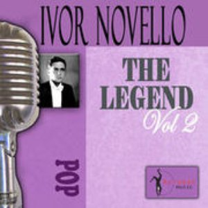 Image for 'The Songs Of Ivor Novello, Vol. 2'
