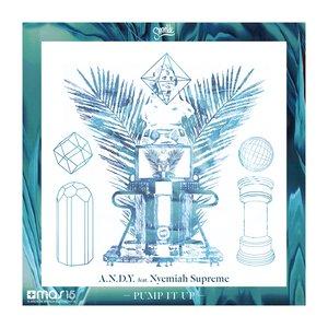 Image for 'Pump It Up (feat. Nyemiah Supreme) (Original Mix)'