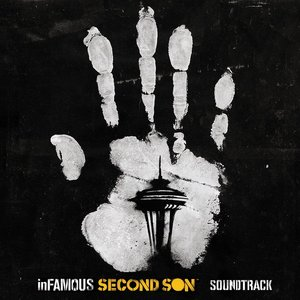 Image for 'inFAMOUS: Second Son™ (Soundtrack)'