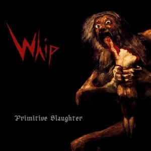 Image for 'Primitive Slaughter'