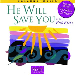 Image for 'He Will Save You'
