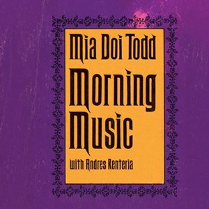 Image for 'Morning Music (with Andres Renteria)'