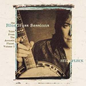 Image for 'The Bluegrass Sessions: Tales from the Acoustic Planet, Volume 2'