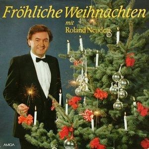 Image for 'Fröhliche Weihnachten Mit Roland Neudert'