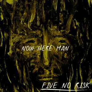 Image for 'NOW HERE MAN'