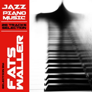 Image for 'Jazz Piano Music Selection - Fats Waller'
