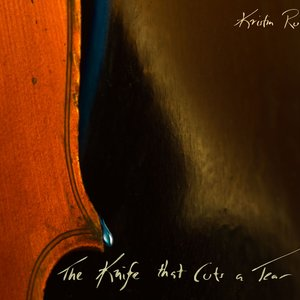 Image for 'The Knife that Cuts a Tear'