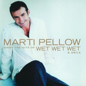 Image for 'Marti Pellow Sings The Hits Of Wet Wet Wet And Smile'