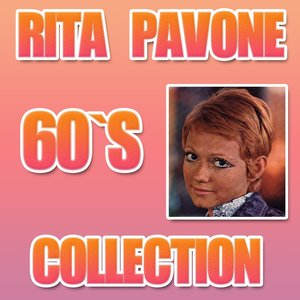 Image for 'Rita Pavone (60'S Collection)'