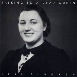 Image for 'Talking To A Dead Queen'