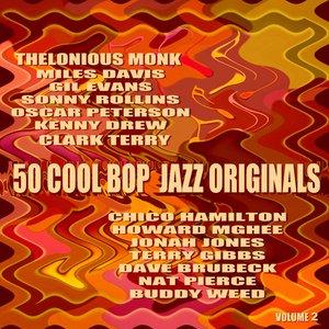 Image for '50 Cool Bop Jazz Originals Volume 2'