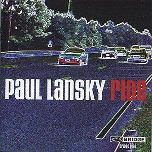 Image for 'Paul Lansky: Ride'