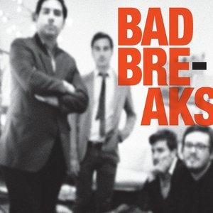Image for 'Bad Breaks'