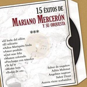 Image for '15 Éxitos de Mariano Mercerón (Versiones Originales)'