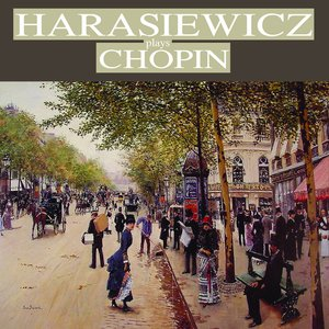 Image for 'Harasiewicz plays Chopin (Remastered)'